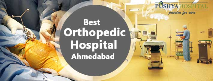 Best Orthopedic Hospital Ahmedabad